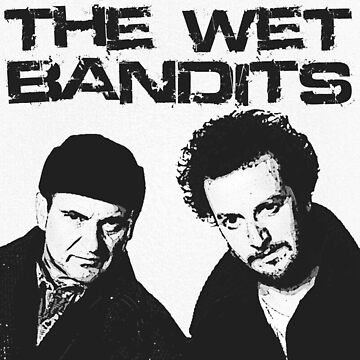 Wet Bandits  by MimiDezines