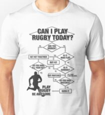 Can I Play Rugby Today? T-Shirt