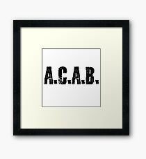 All Cops Are Bastards Quote  Framed Print