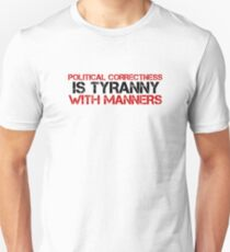 Political Correctness Quote Tyranny Freedom T-Shirt