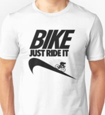 Just Ride It Unisex T-Shirt