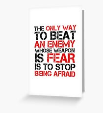 Political Freedom Terrorism Quote Fear Greeting Card