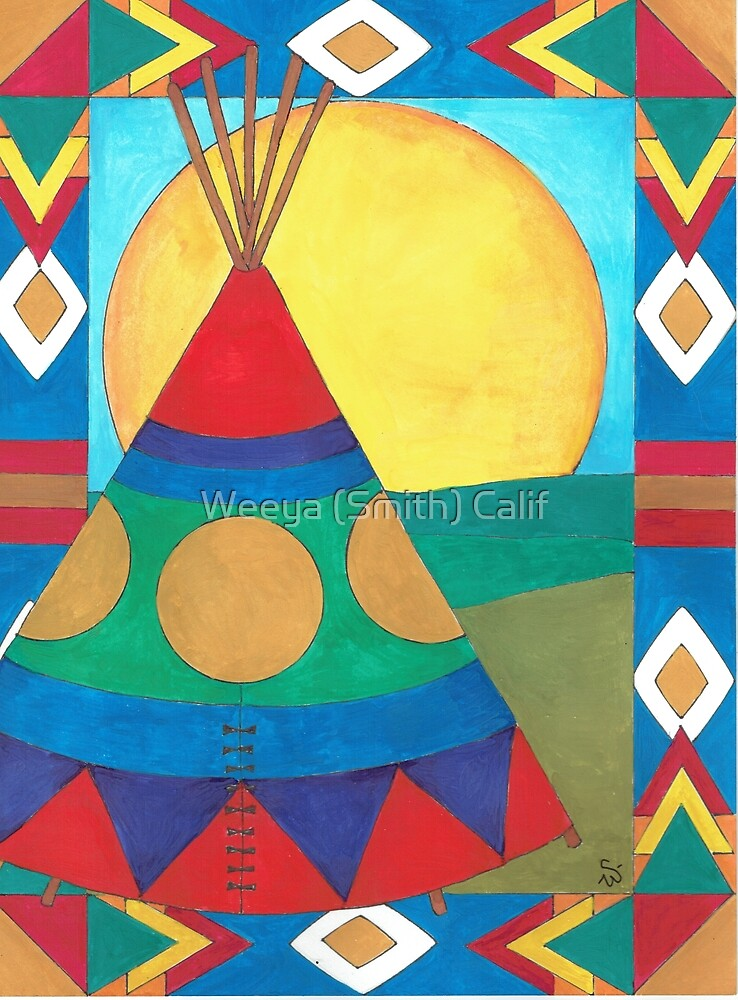 Teepee - Not My Home by Weeya Michelle Smith