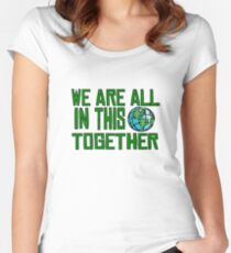 Planet Earth Nature Quotes Beautiful Inspirational  Women's Fitted Scoop T-Shirt