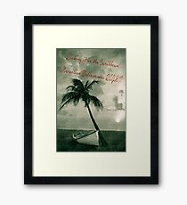 Kicking it in the Caribbean! Framed Print