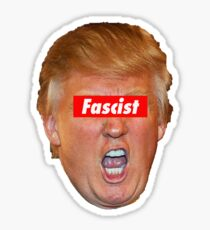 Trump Fascist Sticker