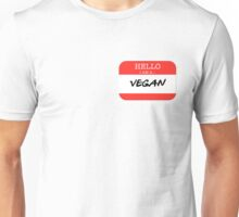 Hello I'm a Vegan Unisex T-Shirt