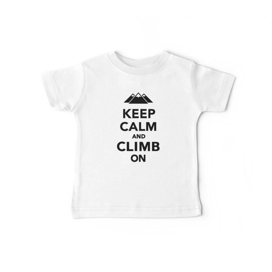 Keep calm climb on mountains by Designzz