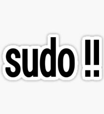 sudo !! - Run the last command as superuser Sticker