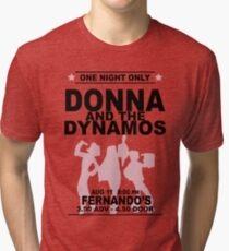 Donna and the Dynamos Tri-blend T-Shirt