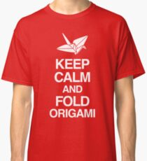 Keep Calm And Fold Origami - Pink Classic T-Shirt