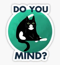 Do you mind? Sticker