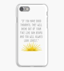 Good Thoughts- Roald Dahl Quote iPhone Case/Skin