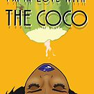 I'm in Love with the CoCo by KLCreative