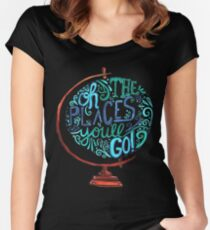 Oh The Places You'll Go - Vintage Typography Globe Women's Fitted Scoop T-Shirt
