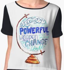 Nelson Mandela - Education Change The World, Typography Vintage Globe Design Women's Chiffon Top