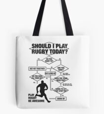 Should I Play Rugby Today? Tote Bag