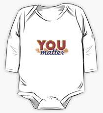 You Matter (on light) One Piece - Long Sleeve