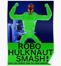 ROBO HULKNAUT SMASH! Poster