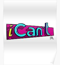 iCan't - iCarly Logo Spoof Poster