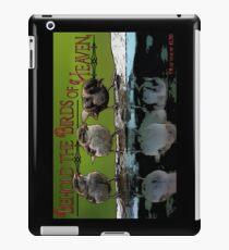 Behold the Birds of Heaven iPad Case/Skin