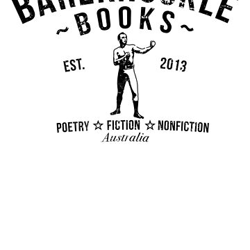 BAREKNUCKLE BOOKS  - Est. 2013 by bareknucklepoet