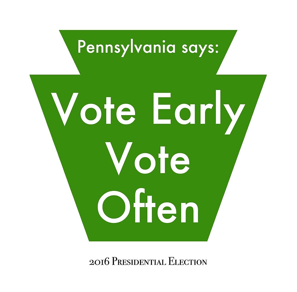 Image result for vote early vote often