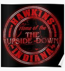 Hawkins - Home of the Upside Down. Poster