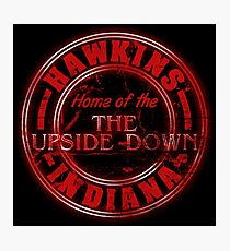 Hawkins - Home of the Upside Down. Photographic Print