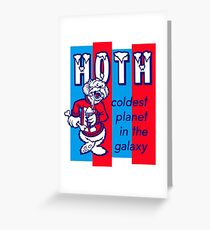 Coldest In The Galaxy - HOTH ICEE Greeting Card