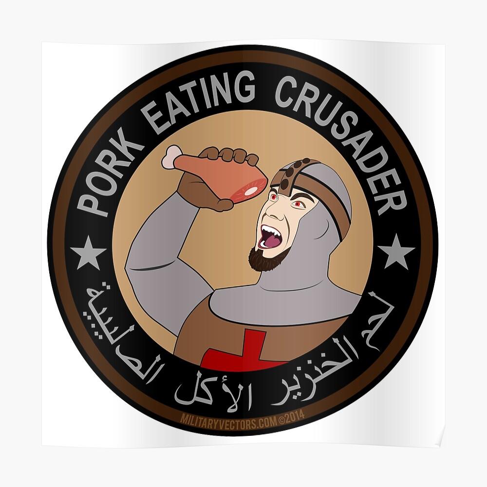 Pork Eating Crusader Poster