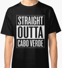 Straight outta Cabo Verde Classic T-Shirt