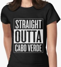 Straight outta Cabo Verde Womens Fitted T-Shirt