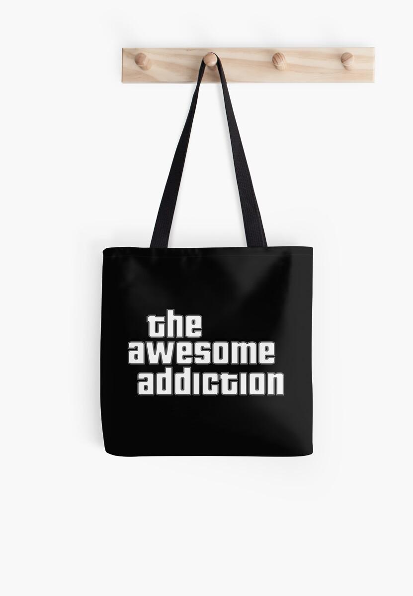 The Awesome Addiction Merchandise by BaileyAU