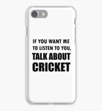 Talk About Cricket Sport Shirt iPhone Case/Skin