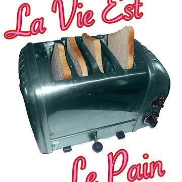La Vie Est Le Pain by evaunit15