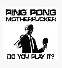 Funny Table Tennis Shirt Photographic Print