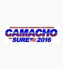 CAMACHO / not SURE - 2016 for Presidential - Idiocracy Party Photographic Print
