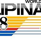 Pilipinas World Class by freeagent08