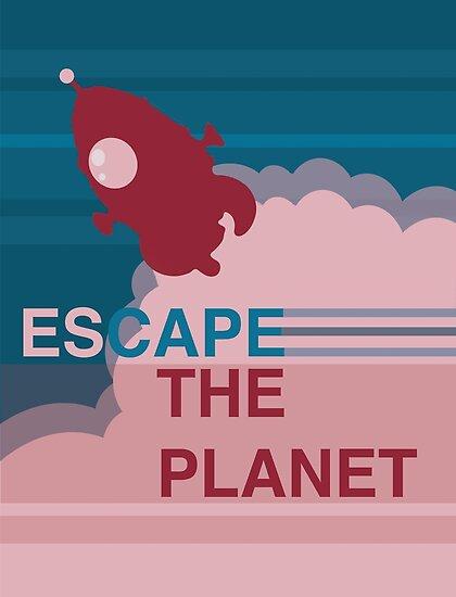 Escape the Planet  by Gert Art