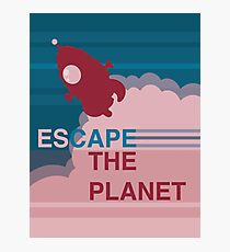 Escape the Planet  Photographic Print
