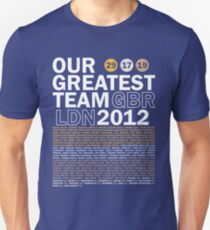 Our Greatest Team 2012 T-Shirt