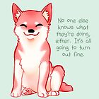 """""""No One Knows What They're Doing"""" Shiba by thelatestkate"""