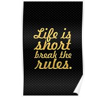 """Life is short break the rules... """"Mark Twain - duvets"""" Inspirational Quote Poster"""