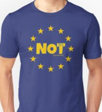EU is not my country anti european union  Slim Fit T-Shirt