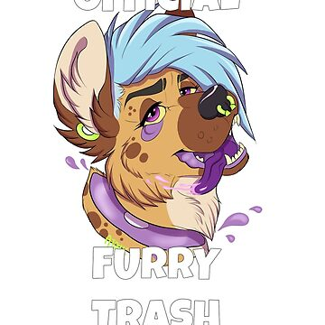 Official Furry Trash by AtomicMilkshake