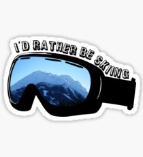 I'd Rather Be Skiing - Goggles Sticker
