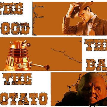 The Good - The Bad - The Potato v2 by DerTaco