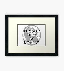Trial by Kombat Framed Print