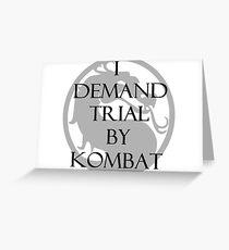 Trial by Kombat Greeting Card